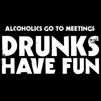 New Custom Screen Printed T-shirt Alcoholics Go To Meetings Drun