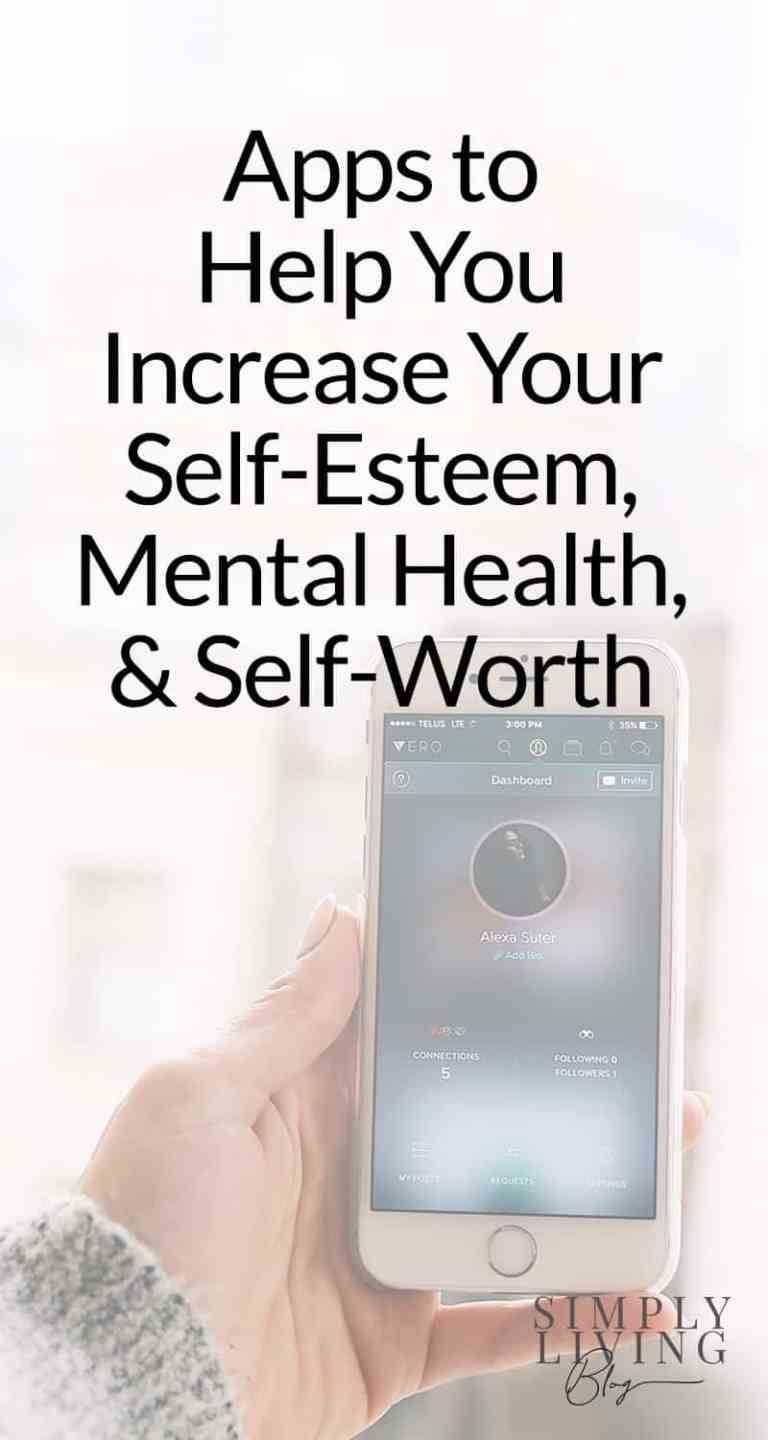 Apps to Improve Your Mental Health, SelfEsteem, and Self