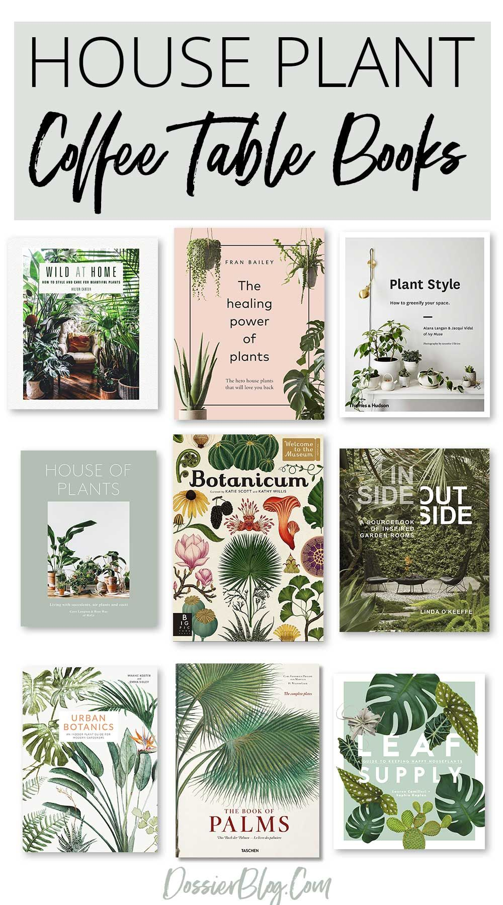 Top Coffee Table Books About Houseplants Top Coffee Table Books Plant Book Coffee Table Books