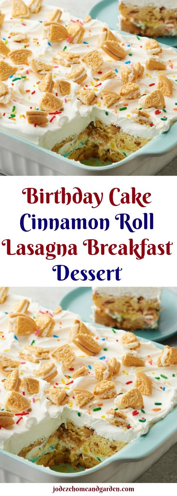 Birthday Cake Cinnamon Roll Lasagna Breakfast Dessert Recipe