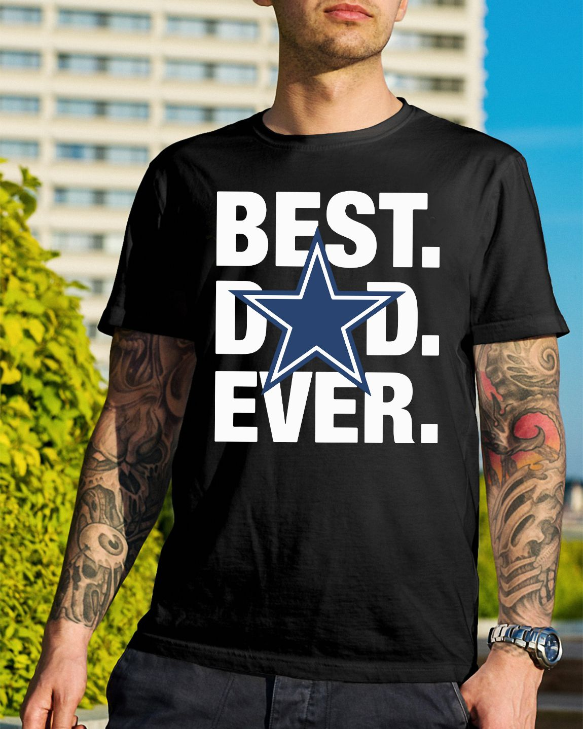 caa4c4be Dallas Cowboys best dad ever shirt, hoodie, sweater and v-neck t ...