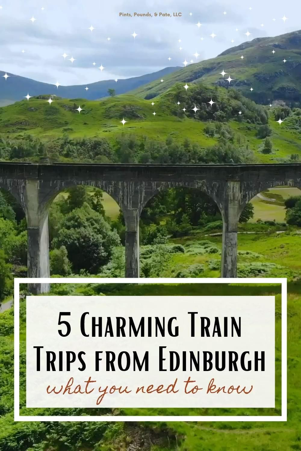Scotland travel tips, including my top train trips from Edinburgh!