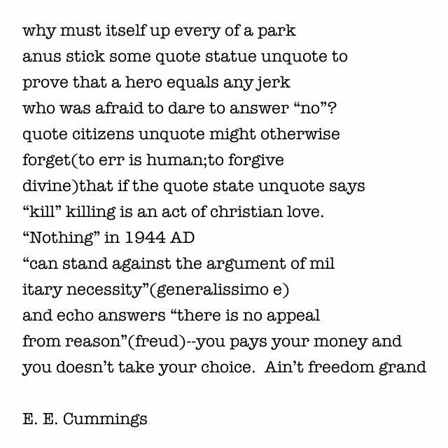 """""""why must itself up every of a park"""" A poem by E. E. Cummings."""