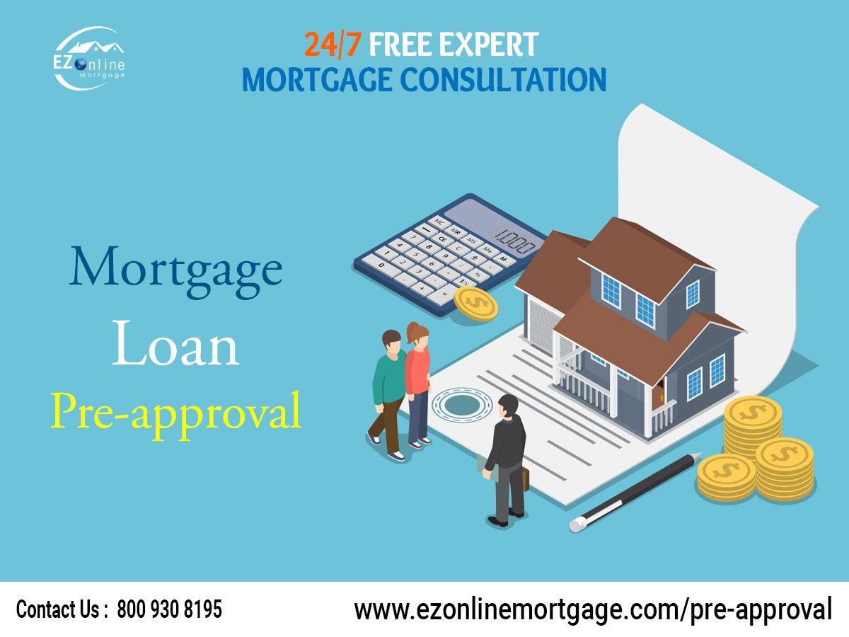 Online Mortgage Pre Approval Online Mortgage Home Mortgage Preapproved Mortgage