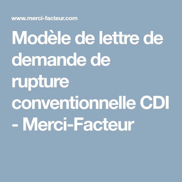 Modele De Lettre De Demande De Rupture Conventionnelle Cdi Merci Facteur Rupture Conventionnelle Rupture Lettre A