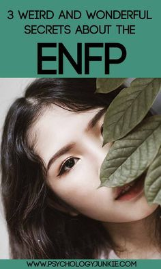 3 Weird and Wonderful Secrets About the ENFP Perso