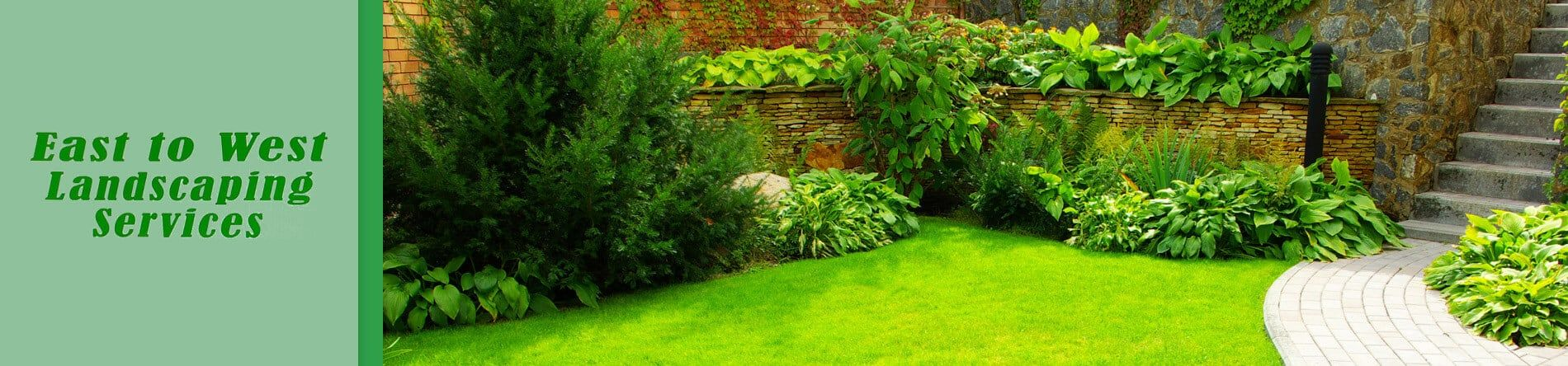 East to West Landscaping Services is a Professional