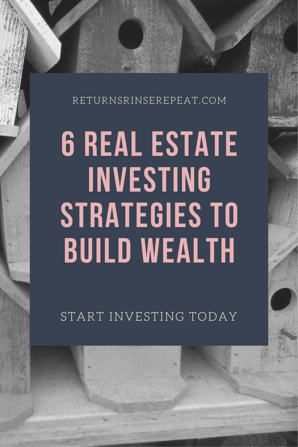 6 Real Estate Investing Strategies To Build Wealth Real Estate Investing Strategies Investing Strategy Real Estate Investing