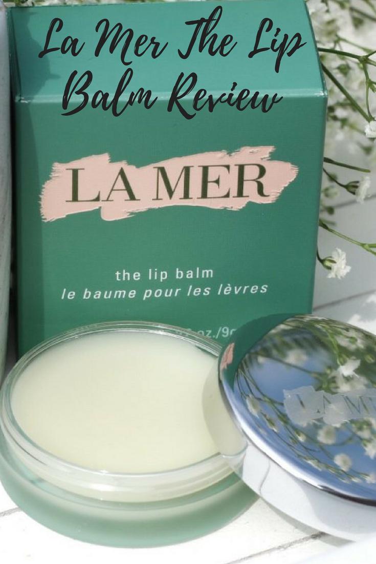 La Mer The Lip Balm Review The balm, Lip balm, Lips