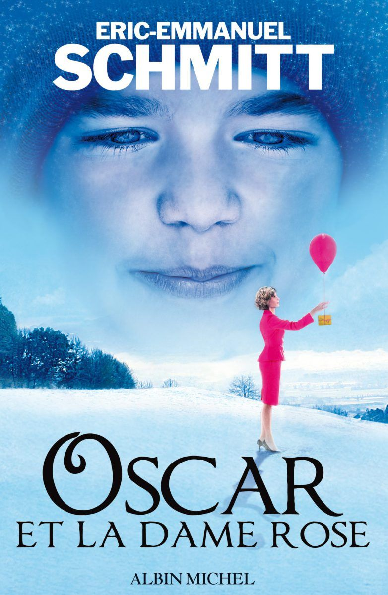 Oscar et la Dame Rose d'EricEmmanuel Schmitt > La