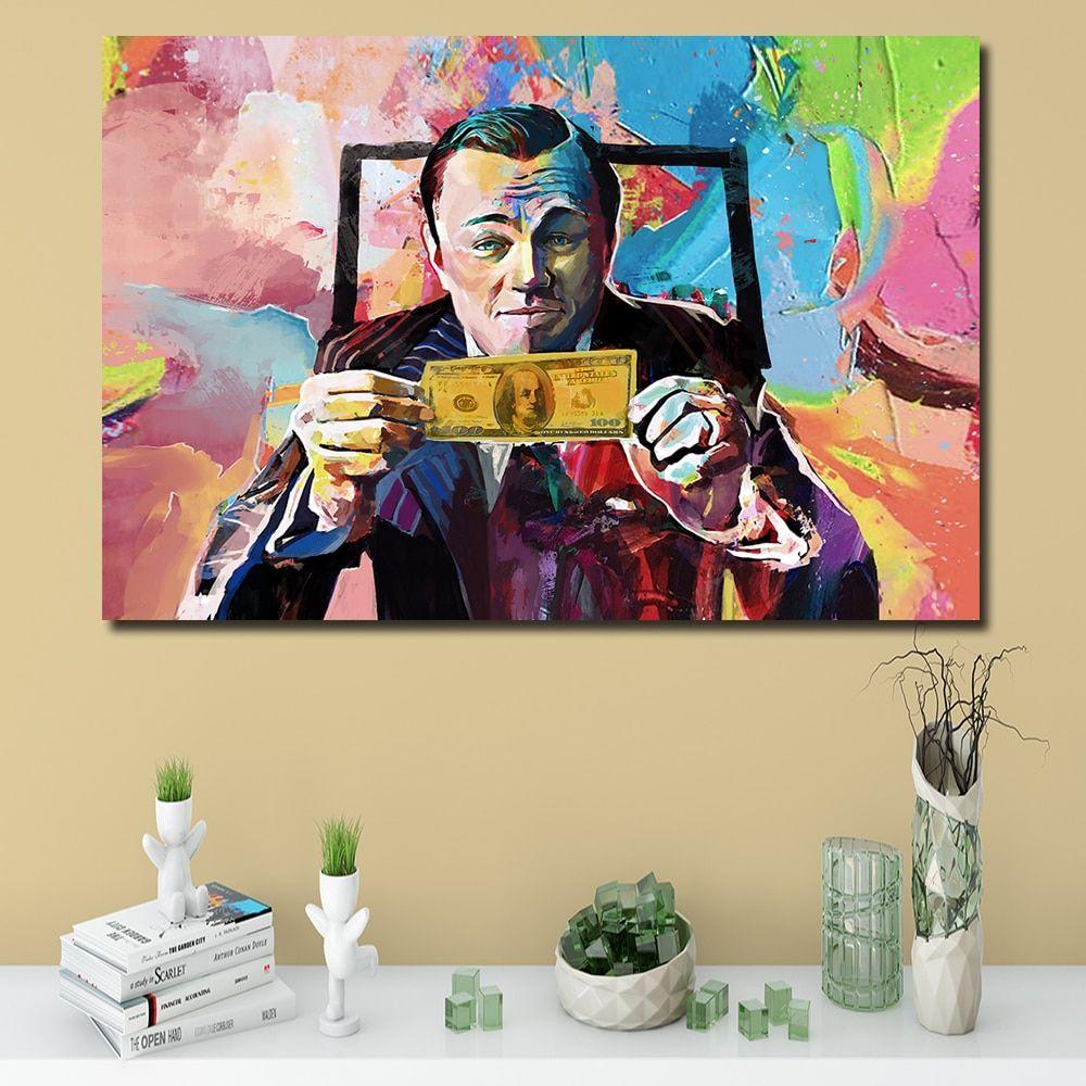 Canvas Art Wolf Of Wall Street Wall Street Leonardo Dicaprio Money Art Money Talks Pop Art Wall Street Printed Painting In 2020 Painting Canvas Art Wolf Of Wall Street