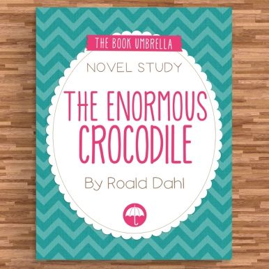 """This adorable novel study """"The Enormous Crocodile"""" by the amazing Roald Dahl is 100% FREE on educents right now!!"""