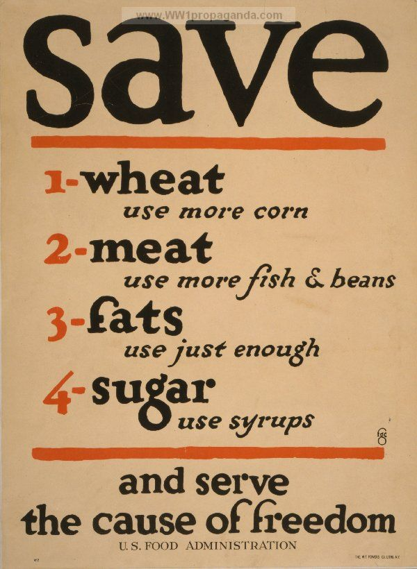 Save... and serve the cause of freedom. US Food Administration, WW ...
