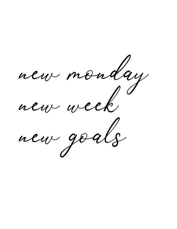 Instant Digital Download Motivational Inspirational Quote Typography Poster – New Monday New Week New Goals