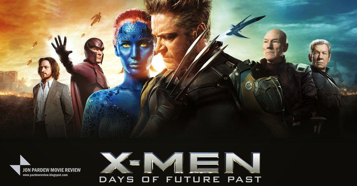Jon Pardew Movie Review X Men Days Of Future Past Review X Men Days Of Future Past Man Movies