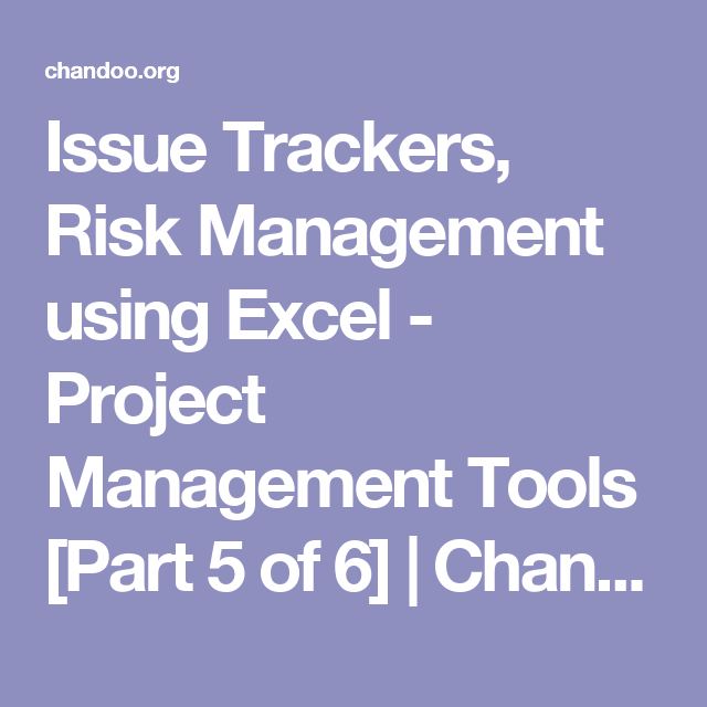 issue trackers risk management using excel project management