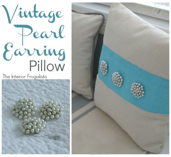 How To Make A Vintage Pearl Earring Pillow | The Interior Frugalista