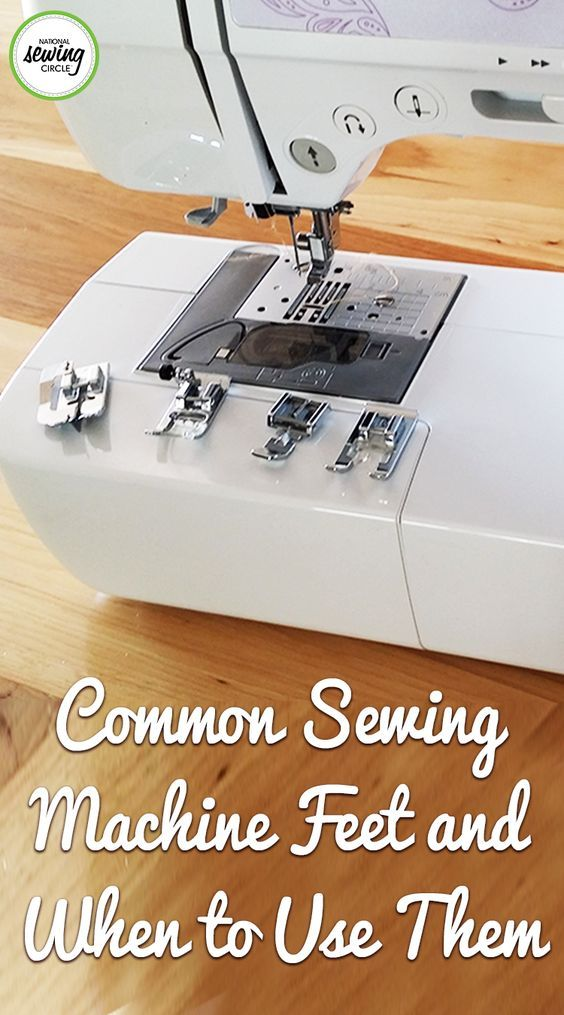 Common Sewing Machine Feet and When to Use Them | National Sewing Circle