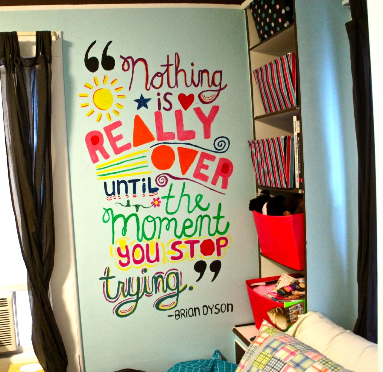 nothing is really over until the moment you stop trying brian inspirational quote wall for a kid room or teenager room