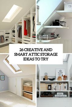 26 Creative And Smart Attic Storage Ideas To Try Attic Storage Attic Bedroom Storage Attic Bedroom Small