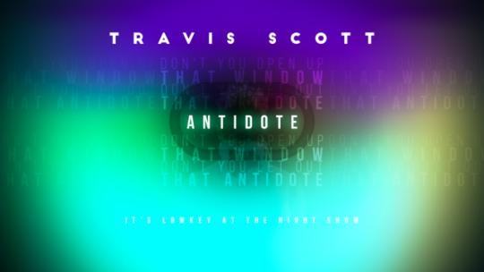 Playlist To Series Of Wallpapers Travis Scott Antidote Travis Scott Design Art Playlist