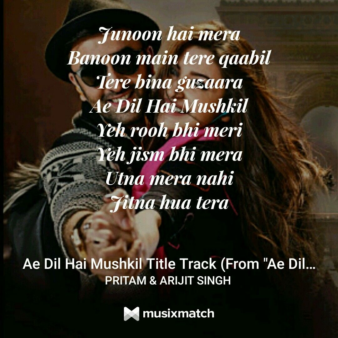 Ae Dil hai mushkil... Arijit Singh Bollywood quotes
