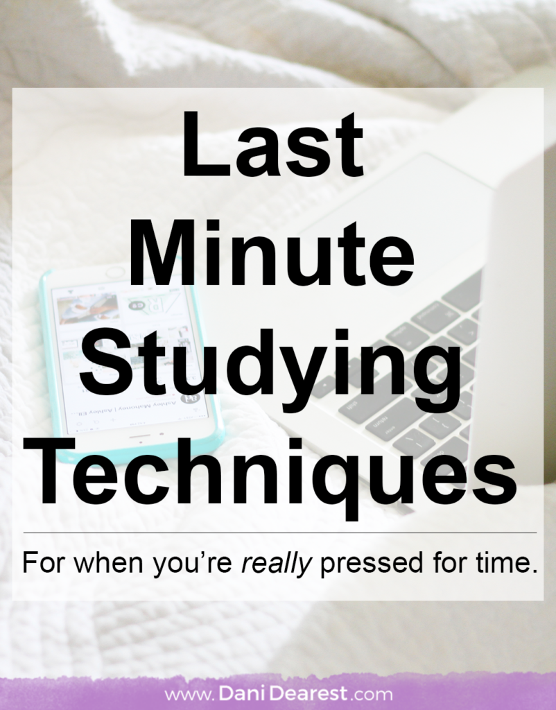 Quick last minute study tips