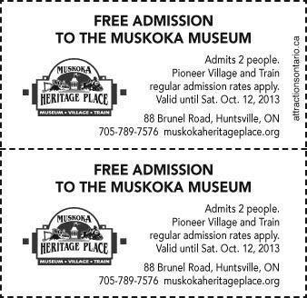 Muskoka Heritage Place- Free Admission to the Muskoka