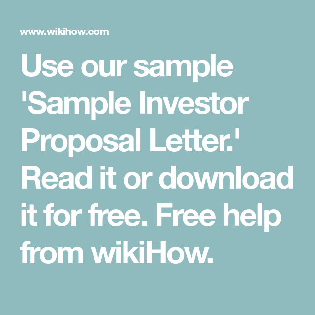 use our sample sample investor proposal letter read it or download it for