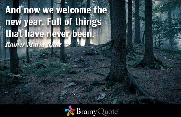 rainer maria rilke quotes quotes about new year happy new year