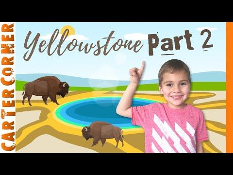 Yellowstone for Kids Part 2   Three More Awesome Sites