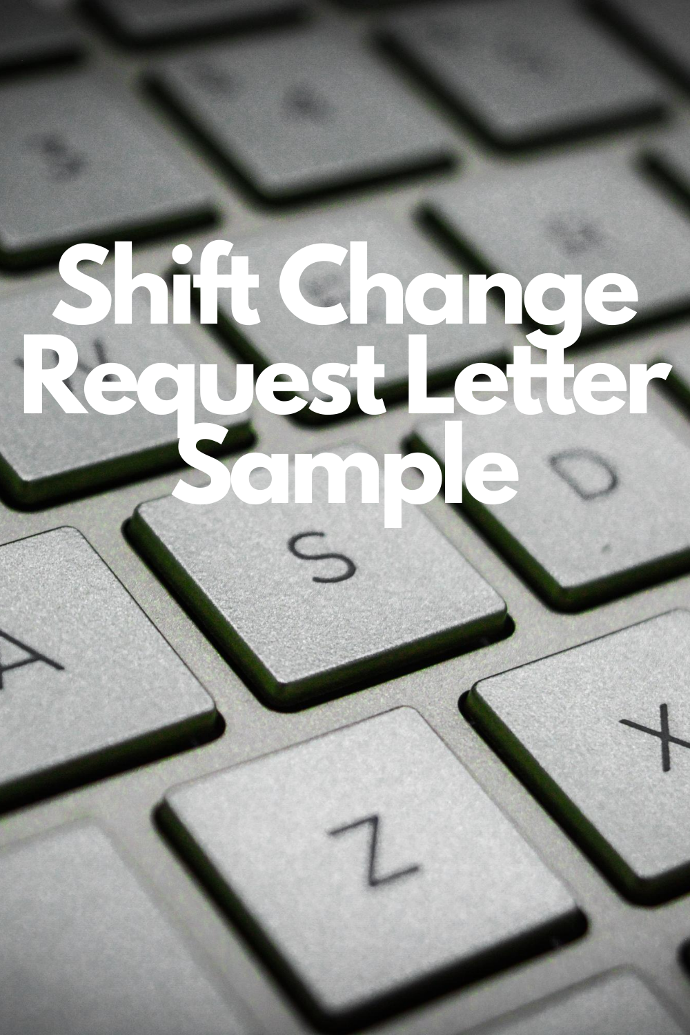 Writing A Shift Change Request Letter