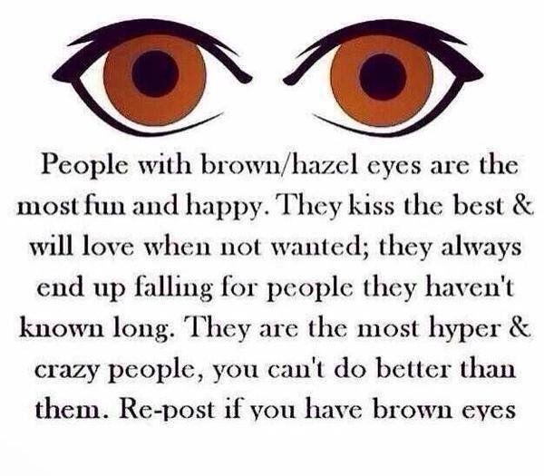 Brown Eyes People With Brown Eyes Brown Eye Quotes Beautiful Brown Eyes