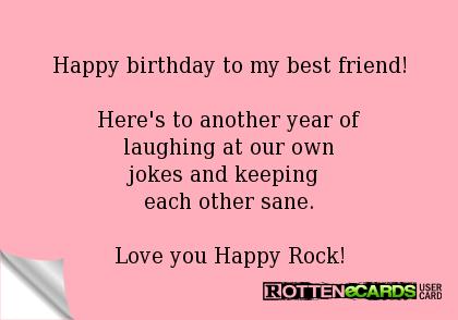 Happybirthdaytomybestfriend Herestoanotheryearof – Birthday Card Message for Best Friend