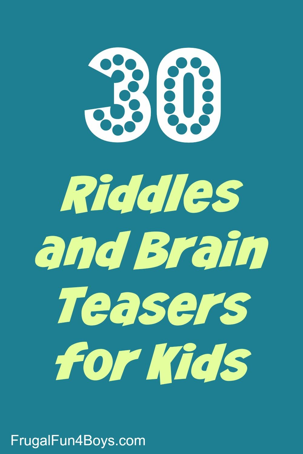 30 Riddles and Brain Teasers for Kids | Pinterest | Brain teasers ...