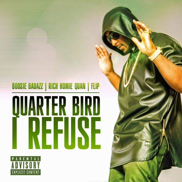 "DEF!NITION OF FRESH : Quarter Bird - I Refuse (Flip Mix)...L.A. native Quarter Bird drops some new heat today with the Flip mix ""I Refuse"".  Quarter Bird, recently returning from a 52-city tour with Bone Thugs and Harmony, is guaranteed to satisfy Hip-Hop fans everywhere. His recent performance at the DOPE Music Festival with Chris Brown, School Boy Q, Tyga, ushers him in as the new West Coast artist to surveil."