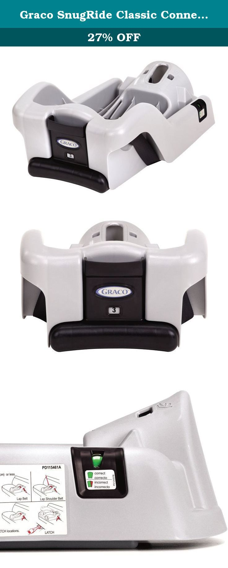 Graco SnugRide Classic Connect 30 35 Infant Car Seat Base Silver If You