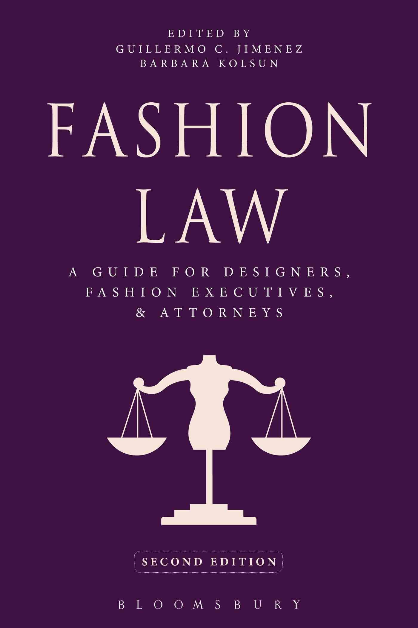 The revised Second Edition of Fashion Law provides