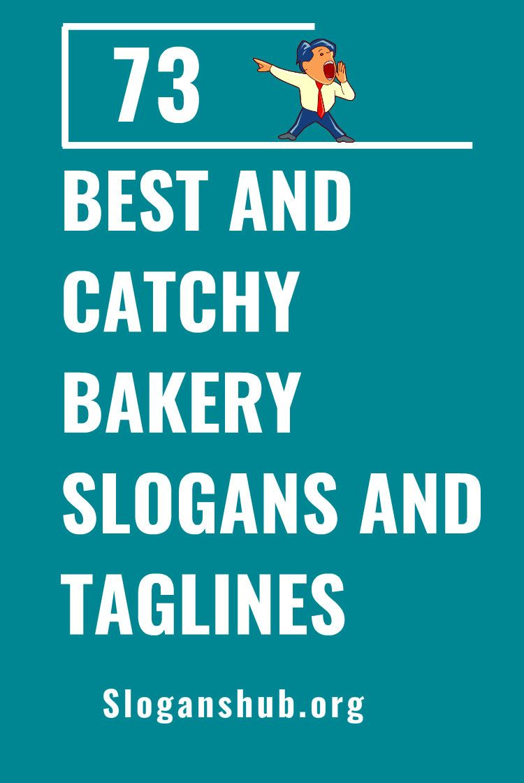 73 best and catchy bakery slogans and taglines slogans