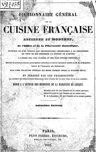 Télécharger Dictionnaire Général De La Cuisine Française Ancienne - Livre de cuisine gratuit