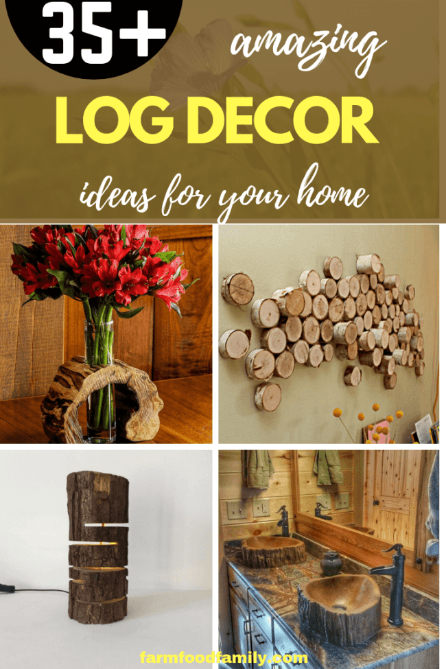 35 Amazing Diy Wood Log Decoration Ideas For Your Home Log Decor Wood Diy Easy Craft Projects