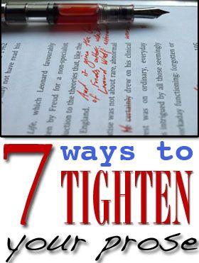 Dan Koboldt - 7 ways to tighten prose