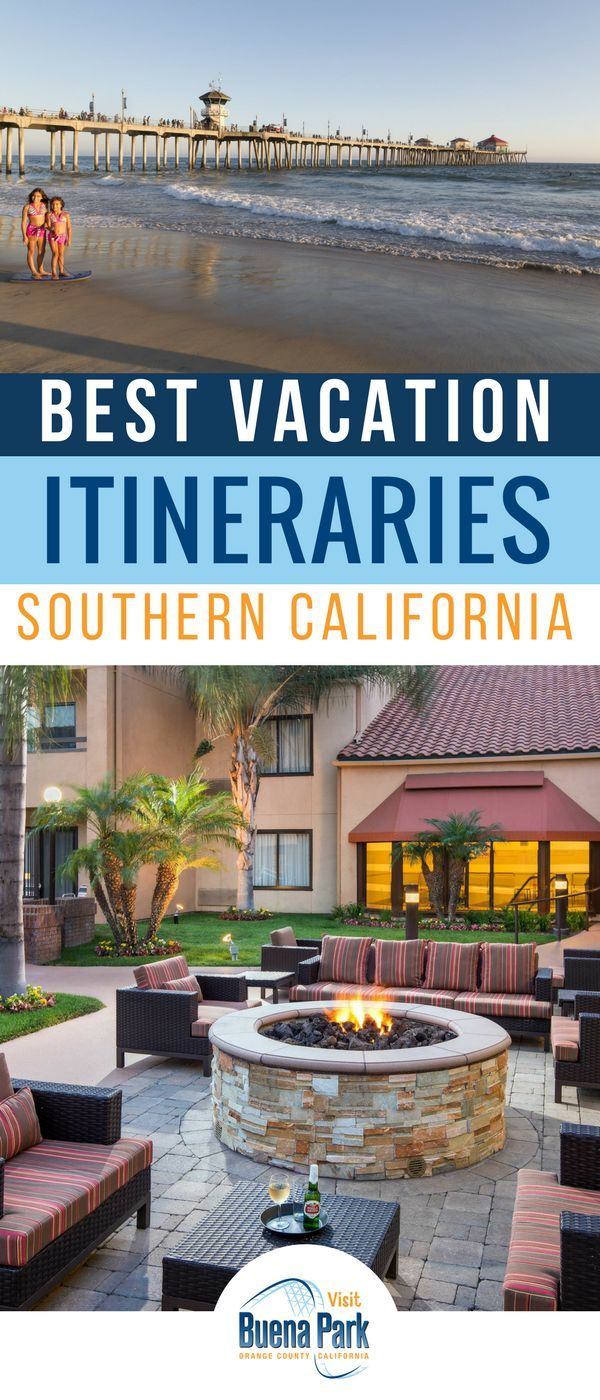 The best itineraries for a Southern California vacation Whether you