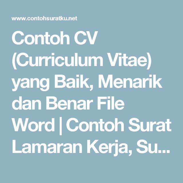 contoh cv curriculum vitae yang baik menarik dan benar file word contoh surat lamaran kerja surat resmi surat pribadi dan laporan