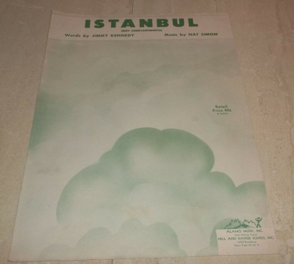 Vintage Sheet Music! Istanbul (Not Constantinople) Kennedy-Simon 1953 Alamo #vintagesheetmusic Vintage Sheet Music! Istanbul (Not Constantinople) Kennedy-Simon 1953 Alamo #vintagesheetmusic