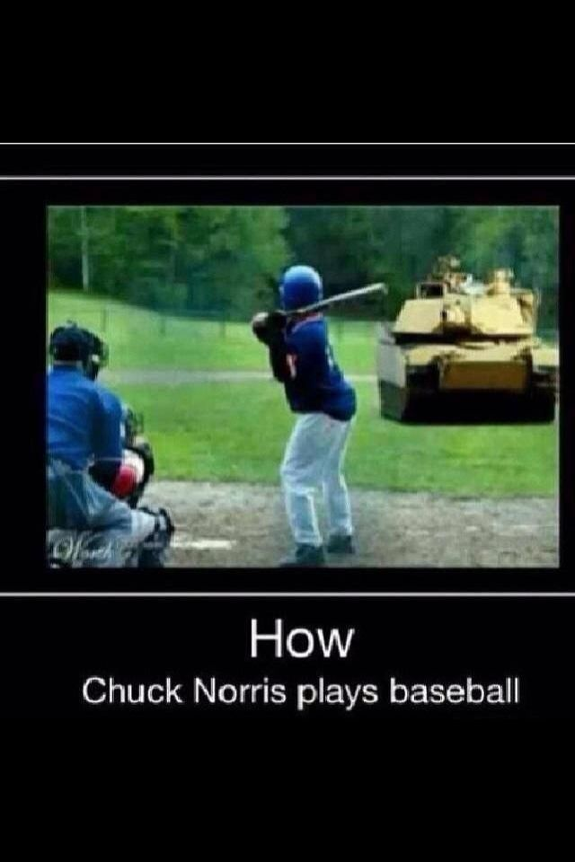 how chuck norris plays baseball sports humor pinterest dr le images dr les et blagues de. Black Bedroom Furniture Sets. Home Design Ideas