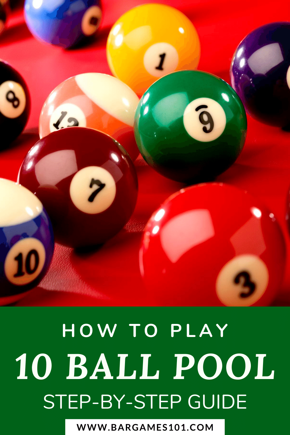 How To Play 10 Ball Pool Quick Guide And Rules Overview Pool Balls Ball 10 Things