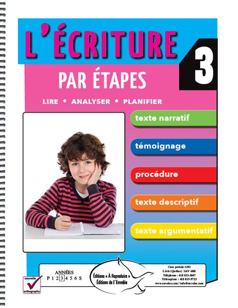 L Ecriture Par Etapes 3 Editions De L Envolee Teaching French Learn French Words
