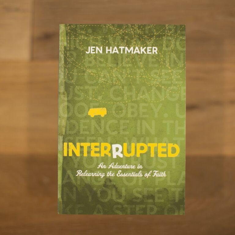 Interrupted by jen hatmaker jen hatmaker books to read