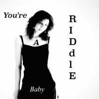 You're A Riddle Baby by RosesAreBlue♥ on SoundCloud